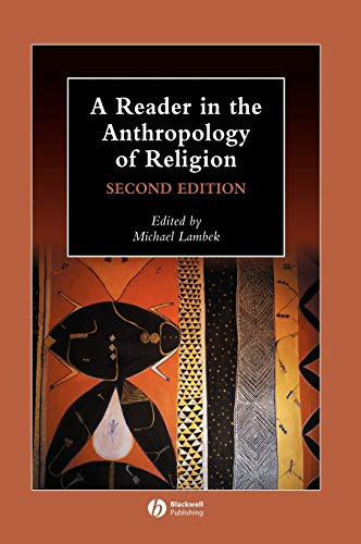 9781405136150: A Reader in the Anthropology of Religion (Wiley Blackwell Anthologies in Social and Cultural Anthropology)