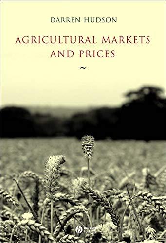 Agricultural Markets and Prices (Hardback): Darren Hudson