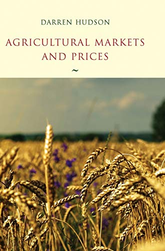 9781405136679: Agricultural Markets and Prices