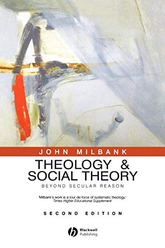 9781405136839: Theology and Social Theory: Beyond Secular Reason