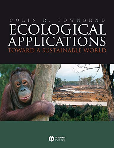 9781405136983: Ecological Applications - Towards a Sustainable World: Toward a Sustainable World