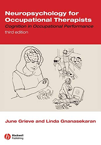 9781405136990: Neuropsychology for Occupational Therapists: Cognition in Occupational Performance