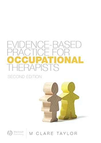 Evidence-Based Practice for Occupational Therapists: Taylor, M. Clare