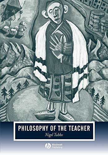 9781405138864: Philosophy of the Teacher