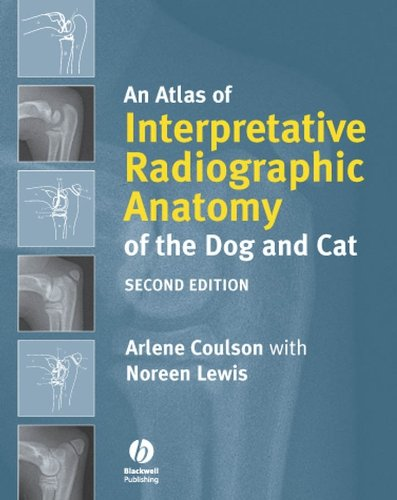 9781405138994: An Atlas of Interpretative Radiographic Anatomy of the Dog and Cat