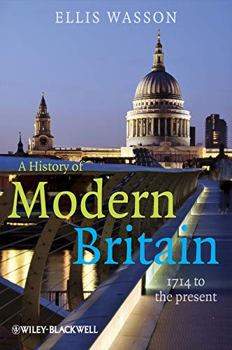 9781405139359: A History of Modern Britain: 1714 to the Present