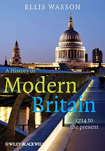 9781405139366: A History of Modern Britain: 1714 to the Present
