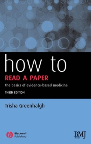 9781405139762: How to Read a Paper: The Basics of Evidence-based Medicine