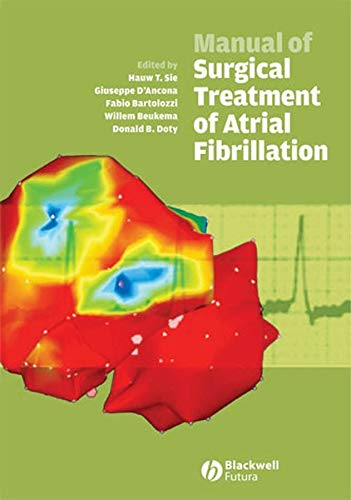 9781405140324: Manual of Surgical Treatment of Atrial Fibrillation