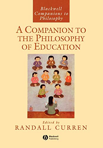 9781405140515: A Companion to the Philosophy of Education