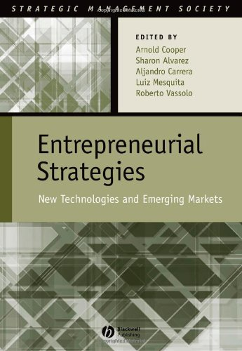 Entrepreneurial Strategies: New Technologies in Emerging Markets: Wiley-Blackwell