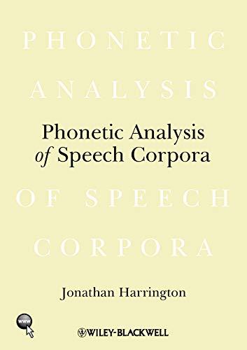 9781405141697: Phonetic Analysis of Speech Corpora