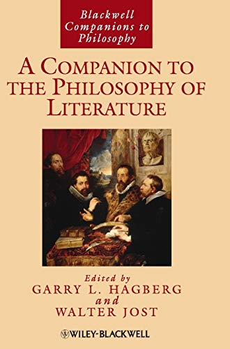 9781405141703: A Companion to the Philosophy of Literature (Blackwell Companions to Philosophy, Vol. 44)
