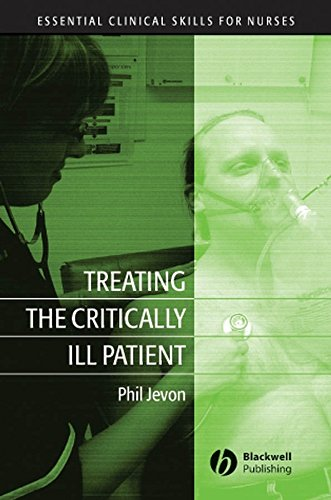 9781405141727: Treating the Critically Ill Patient (Essential Clinical Skills for Nurses)