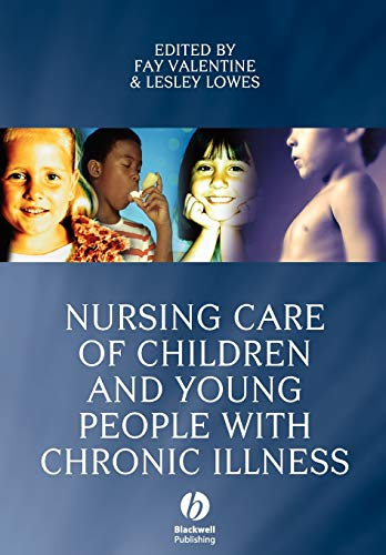 9781405144025: Nursing Care of Children and Young People with Chronic Illness
