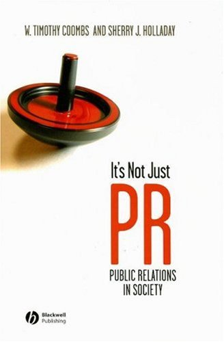 9781405144056: It's Not Just PR: Public Relations in Society
