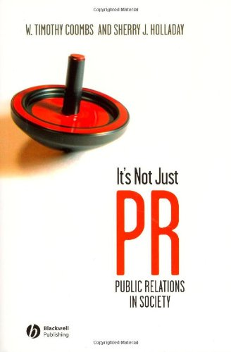 9781405144063: It's Not Just PR: Public Relations in Society
