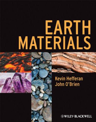 Earth Materials: Hefferan, Kevin; O'Brien,