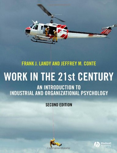 Work in the 21st Century: An Introduction: Frank L. Landy,