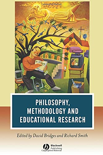 9781405145138: Philosophy, Methodology and Educational Research (Journal of Philosophy of Education)