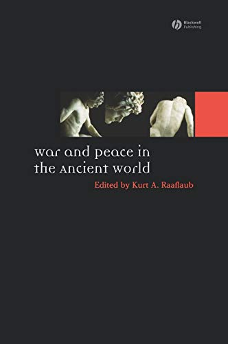 9781405145251: War and Peace in the Ancient World (Ancient World: Comparative Histories)