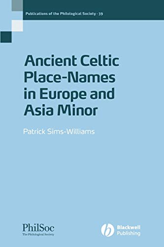 Ancient Celtic Placenames (Publications of the Philological Society, Band 39).