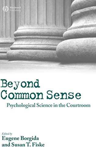 9781405145732: Beyond Common Sense: Psychological Science in the Courtroom