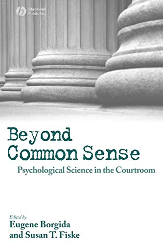 9781405145749: Beyond Common Sense: Psychological Science in the Courtroom