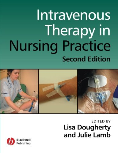 9781405146470: Intravenous Therapy Nursing Practice Second Edition