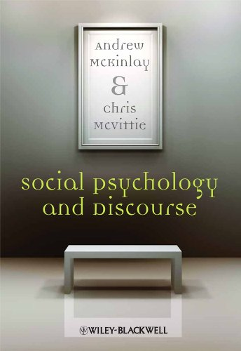 9781405146579: Social Psychology and Discourse