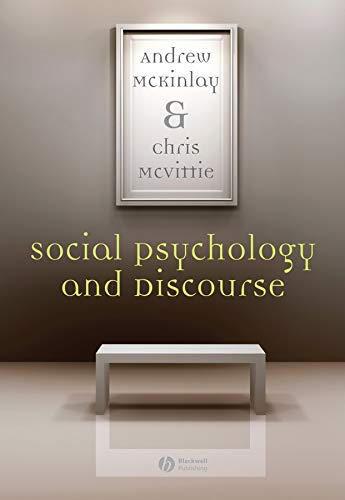 9781405146586: Social Psychology and Discourse