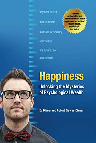 9781405146616: Happiness: Unlocking the Mysteries of Psychological Wealth