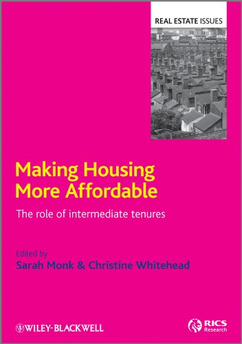 9781405147149: Making Housing More Affordable: The Role of Intermediate Tenures (Real Estate Issues)