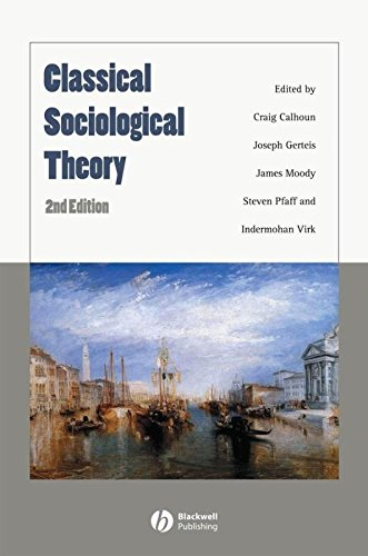 9781405148542: Classical Sociological Theory