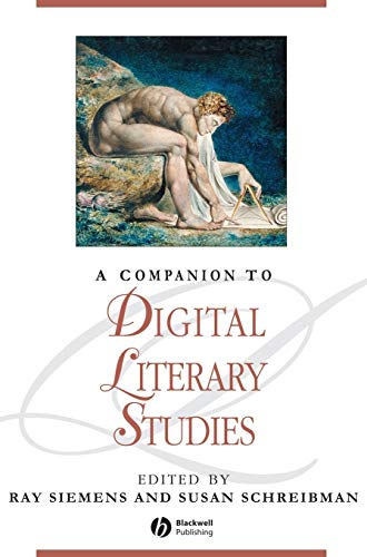 9781405148641: A Companion to Digital Literary Studies