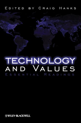 9781405149006: Technology and Values: Essential Readings