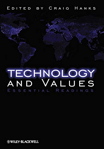 9781405149013: Technology and Values: Essential Readings