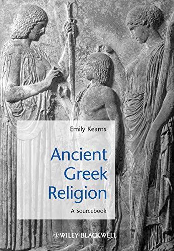 Ancient Greek Religion: A Sourcebook (Blackwell Sourcebooks in Ancient History): Wiley-Blackwell