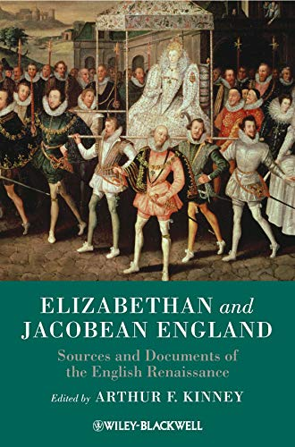 9781405149679: Elizabethan and Jacobean England: Sources and Documents of the English Renaissance