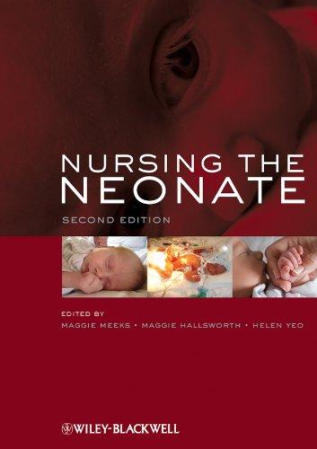9781405149747: Nursing the Neonate