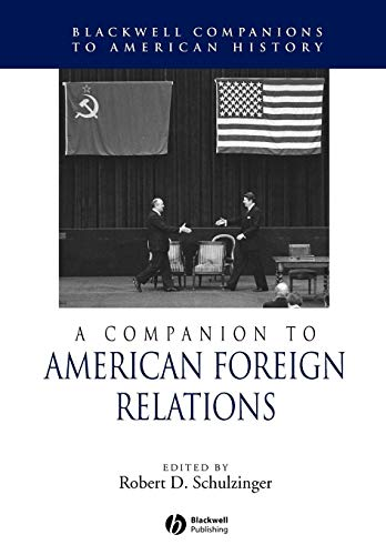 9781405149860: A Companion to American Foreign Relations