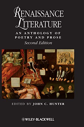 9781405150422: Renaissance Literature: An Anthology of Poetry and Prose (Blackwell Anthologies)