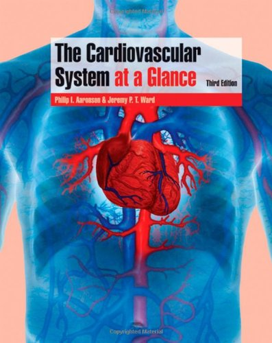 9781405150446: The Cardiovascular System at a Glance