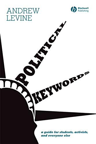 9781405150651: Political Keywords: A Guide for Students, Activists, and Everyone Else