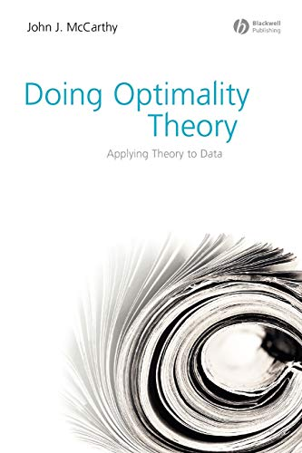 9781405151368: Doing Optimality Theory: Applying Theory to Data