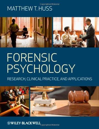 Forensic Psychology: Matthew T. Huss