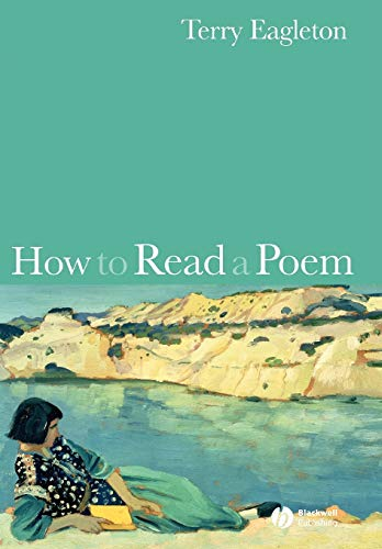 9781405151412: How to Read a Poem