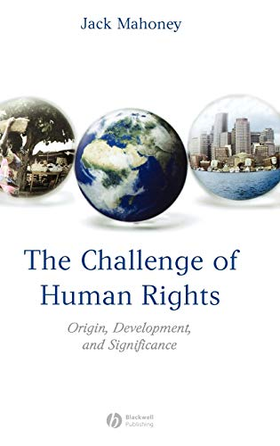 9781405152402: The Challenge of Human Rights: Origin, Development and Significance