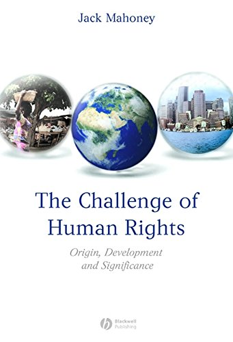 9781405152419: The Challenge of Human Rights: Origin, Development and Significance