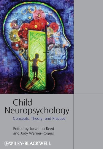 9781405152662: Child Neuropsychology: Concepts, Theory, and Practice